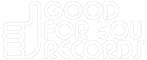 Good For Your Records Logo