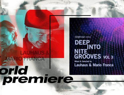 WORLD PREMIERE – Lauhaus & Mario Franca – Love Up (Nite Grooves / King Street)